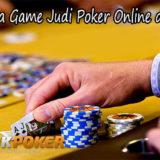 Menariknya Game Judi Poker Online di Indonesia